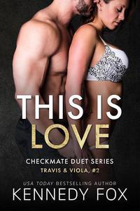 This is Love (Travis & Viola, #2)