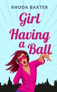 Girl Having A Ball