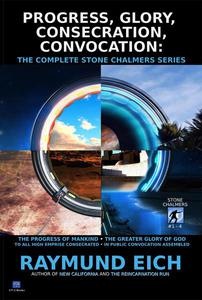 Progress, Glory, Consecration, Convocation: The Complete Stone Chalmers Series