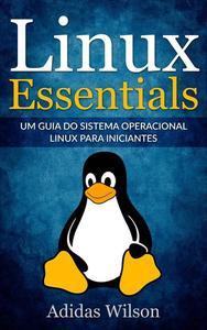 Linux Essentials: um guia do sistema operacional Linux para iniciantes