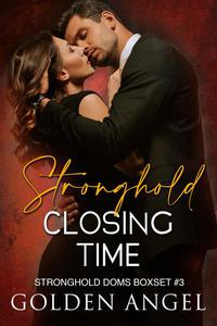 Stronghold: Closing Time