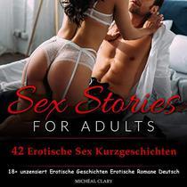 42 Erotische Sex Kurzgeschichten