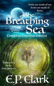 The Breathing Sea: Complete Omnibus Edition
