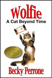 Wolfie: A Cat Beyond Time