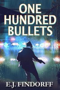 One Hundred Bullets
