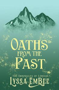 Oaths from the Past