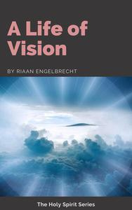 A Life of Vision