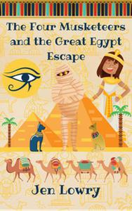 The Four Musketeers and the Great Egypt Escape