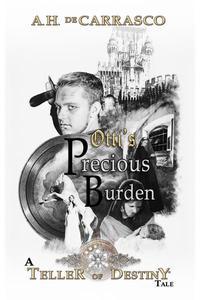 Otti's Precious Burden