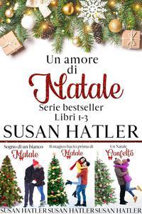 Un amore di Natale: cofanetto e-book (Libri 1-3)
