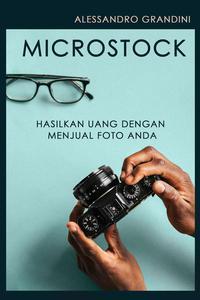 MICROSTOCK: Hasilkan uang dengan menjual foto Anda