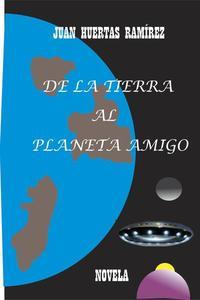 De la tierra al planeta amigo