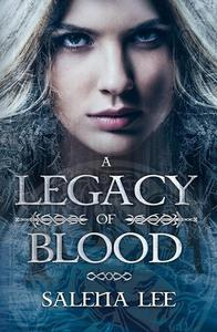 A Legacy of Blood