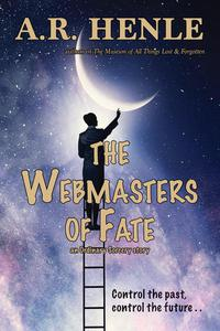 The Webmasters of Fate