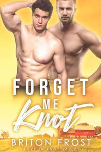 Forget Me Knot: An Mpreg Romance