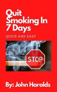Quit Smoking In 7 Days