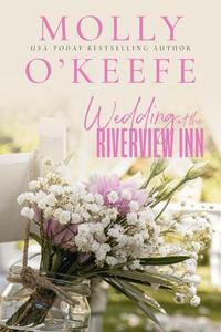 Wedding At The Riverview Inn