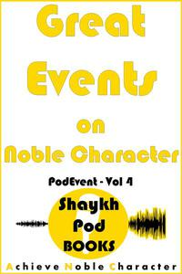Great Events on Noble Character