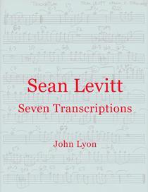 Sean Levitt Seven Transcriptions
