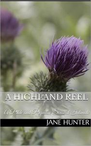 A Highland Reel: A Pride and Prejudice Sensual Intimate