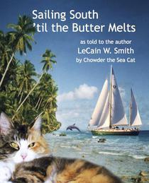 Sailing South 'til the Butter Melts