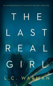 The Last Real Girl