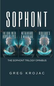 Sophont: The Sophont Trilogy Omnibus Edition