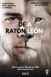 De Ratón a León: Guía Rápida Para Superar La Timidez