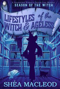 Lifestyles of the Witch and Ageless