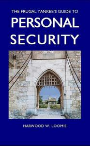 The Frugal Yankee's Guide To Personal Security
