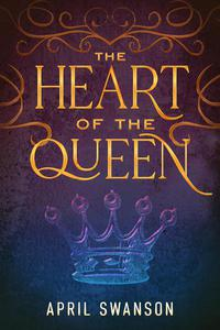 The Heart of the Queen