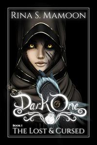The Lost & Cursed: The Dark One, Book 1