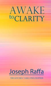 Awake to Clarity