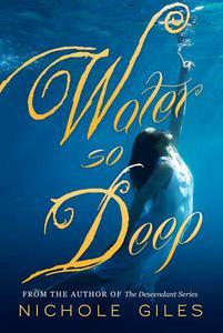 Water So Deep