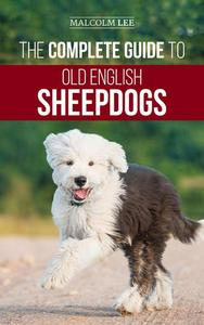 The Complete Guide to Old English Sheepdogs