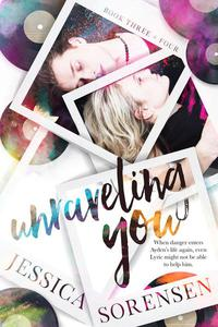 Unraveling You Series Book 3-4