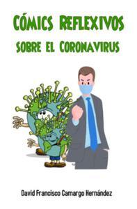 Cómics Reflexivos sobre el Coronavirus