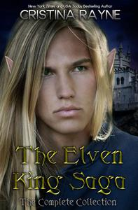 The Elven King Saga: The Complete Collection