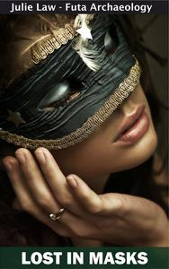 Lost in Masks