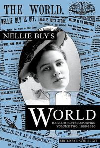 Nellie Bly's World:1889-1890