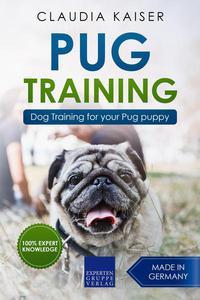 Pug Training: Dog Training for Your Pug Puppy
