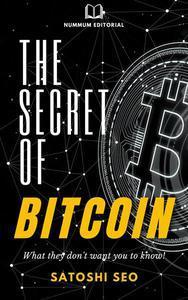 The Secret of Bitcoin