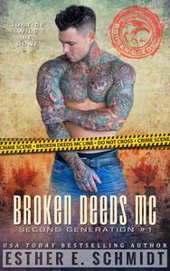 Broken Deeds MC: Second Generation #1