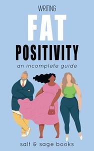 Writing Fat Positivity