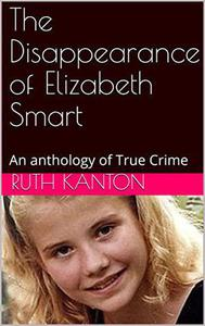 The Disappearance of Elizabeth Smart