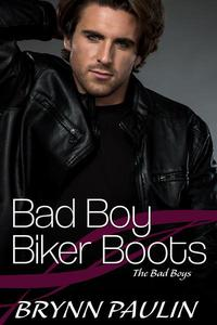 Bad Boys Biker Boots