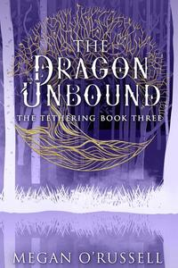 The Dragon Unbound