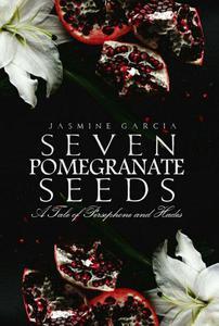 Seven Pomegranate Seeds