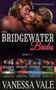 Their Bridgewater Brides: Books 1 - 4