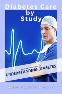 Diabetes Care by Study: Understanding Diabetes
